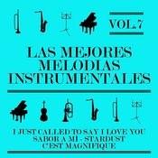 Las Mejores Melodías Instrumentales Vol. 7 Songs