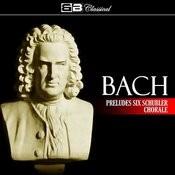 Bach Preludes Six Schübler Chorale Songs