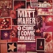 O Come, O Come, Emmanuel Songs