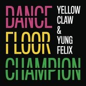 Dancefloor Champion Songs