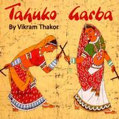 Tahuko Garba By Vikram Thakor Songs