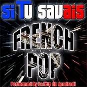 Si Tu Savais: French Pop Songs