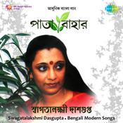 Swagatalakshmi Dasgupta - Patabahar Songs