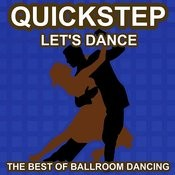 Quickstep Dance - Let's Dance - The Best Of Ballroon Dancing And Lounge Music Songs
