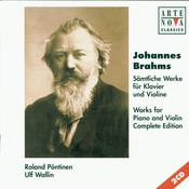 Brahms: Violin & Piano Sonatas - Complete Edition Songs