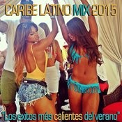 Caribe Latino Mix 2015 Songs