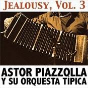 Jealousy, Vol. 3 Songs