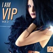 I Am Vip, Vol. 2 Songs
