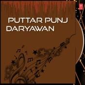 Puttar Punj Daryawan De Songs
