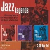 Jazz Legends - Songs Of Cole Porter/Rodgers & Hart/Gershwin Songs