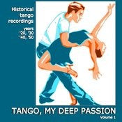 Tango, My Deep Passion - Vol. 1 Songs