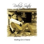 Waiting On A Friend Songs