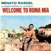 Welcome to Roma Mia Songs