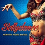 Bellydance: Authentic Arabic Exotica Songs