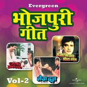 Evergreen Bhojpuri Geet (Vol.2) Songs