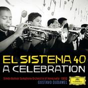 El Sistema 40 - A Celebration Songs