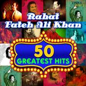 50 Greatest Hits Rahat Fateh Ali Khan Songs
