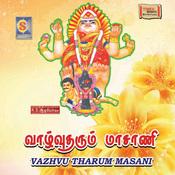 Vazhvu Tharum Masani Songs