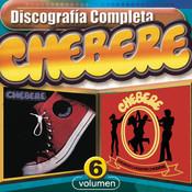 Chebere : Discografía Completa, Vol. 6 Songs