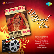 Do Boond Pani Songs