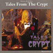 Original Music From Tales From The Crypt Songs