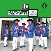 Serie Verde - Los Traileros Del Norte Songs