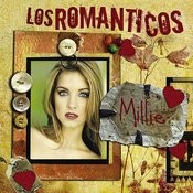 Los Romanticos: Millie Songs
