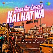 Bada Nik Lagela Kalkatwa - Anita Raj  Songs