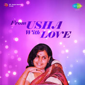 From Usha With Love Songs
