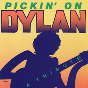 Pickin' On Dylan - A Tribute Songs