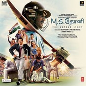 M.s.dhoni - The Untold Story (Tamil) Songs