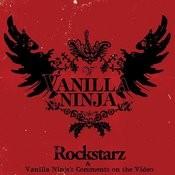 Rockstarz/Vanilla Ninja's Comments On The Video (Single) Songs