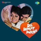 Dil Daulat Duniya Songs