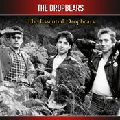 The Essential Dropbears Songs