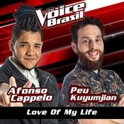 Love Of My Life (The Voice Brasil 2016) Songs