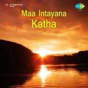 Maa Intayana Katha Songs
