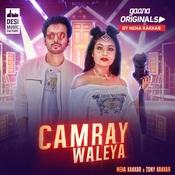 Camray Waleya Song