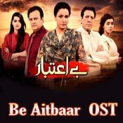 OST Be Aitbaar Song