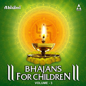 Bhajans for Children Vol 3 Songs