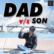 Dad Vs Son Songs