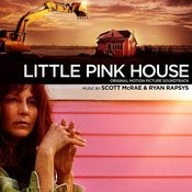 Little Pink House (Original Motion Picture Soundtrack) Songs