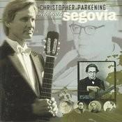 Christopher Parkening Celebrates Segovia Songs