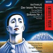 Rathaus: Symphony No. 1; Der letzte Pierrot Songs