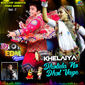 Dholida Dhol Re Vagad Dj Edm remix Song