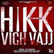 Hikk Vich Vajj Song