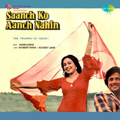 Saanch Ko Aanch Nahin Songs