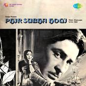 Phir Subah Hogi Songs