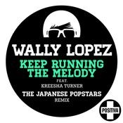 Keep Running the Melody feat. Kreesha Turner [The Japanese PopStars Remix] (The Japanese PopStars Remix) Songs