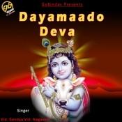 Dayamaado Deva Songs