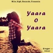 Yaara O Yaara Songs